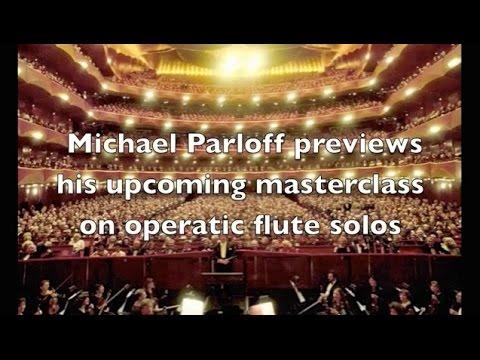 Michael Parloff previews his opera flute solos masterclass