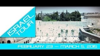 Tour Israel with Morningstar Christian Chapel In 2015