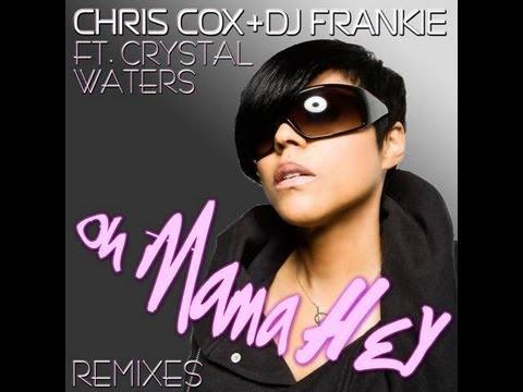Chris Cox & DJ Frankie feat. Crystal Waters -
