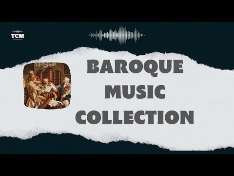 Baroque Music Collection - Relaxing Music