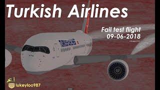ROBLOX FLIGHT | Turkish Airlines Fail Test Flight | 9-6-2018