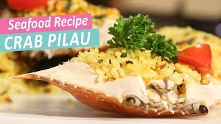 Crab Pilau Rice | Mallika Joseph Food Tube