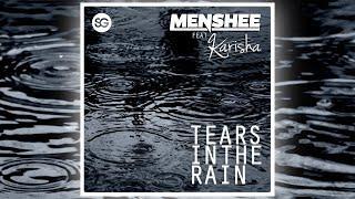 Menshee feat. Karisha - Tears in the Rain [Official]