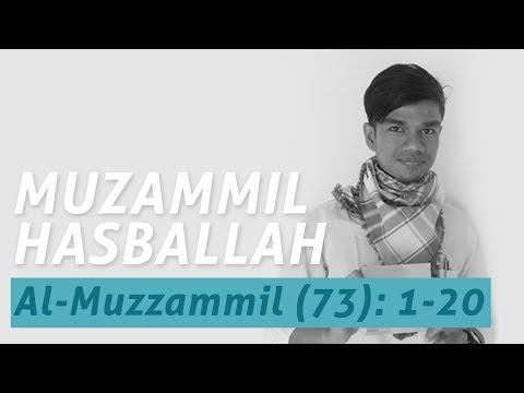 Muzammil Hasballah - Al-Muzzammil (73): 1-20