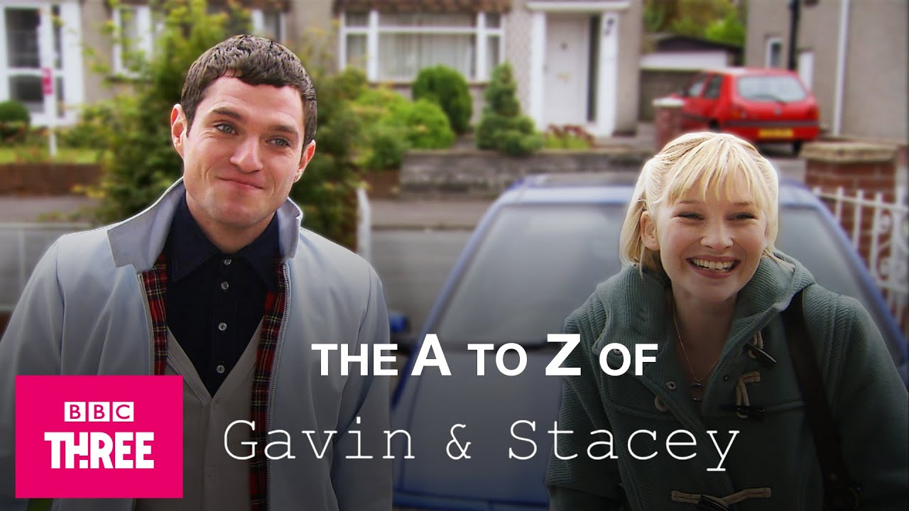 Download The A To Z Of Gavin & Stacey | All Episodes On iPlayer Now