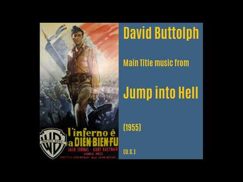 David Buttolph: Jump into Hell (1955)