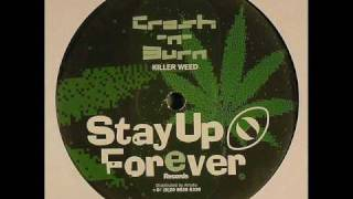 Crash N´Burn - Killer weed