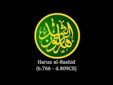 Harun al-Rashid (766-809CE)