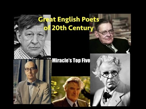Miracle's Top Five : Great English Modern Poets [ 20th century ]