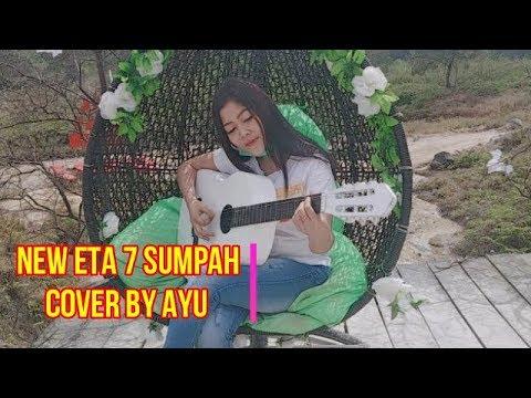 New Eta 7 Sumpah - Cover By Ayu|Bre4k CoVer