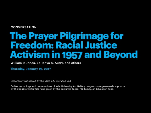 The Prayer Pilgrimage for Freedom: Racial Justice Activism in 1957 and Beyond