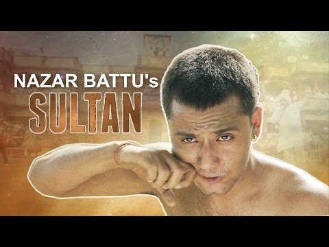 Nazar Battu's Sultan - A Tribute to Salman Khan