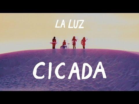 """La Luz - """"Cicada"""" [OFFICIAL VIDEO]"""