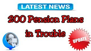 200 Pension Plans Are In Trouble - Countdown to the Collapse - Illinois Pension Update
