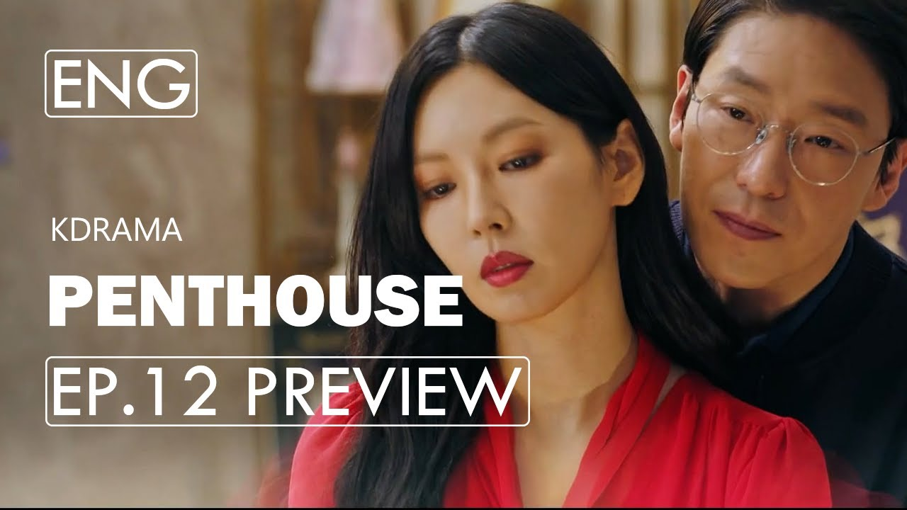 [Ep.12 Preview] Penthouse: War in Life (2020)ㅣK-Drama TrailerㅣWho is Goo Ho-Dong?