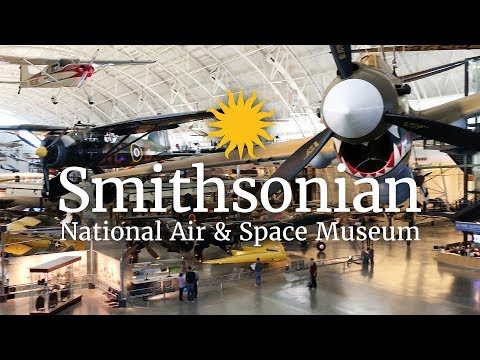 Smithsonian Air & Space Museum Aircraft Highlights
