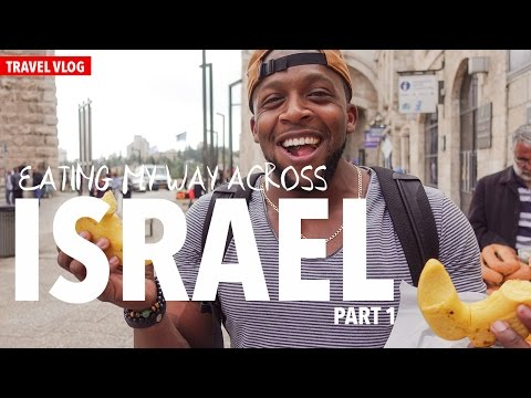 Travel Vlog: Eating My Way Across Israel Part 1 of 2