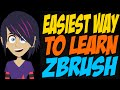 Easiest Way to Learn ZBrush