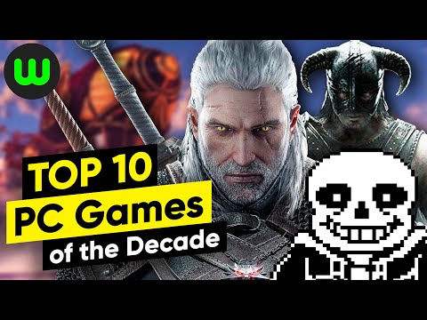 Top 10 BEST PC Games Of The Decade (2010-2019) | Whatoplay
