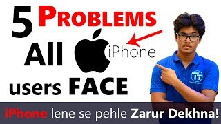 5 PROBLEMS Apple iPhone Users FACE! PUBLIC Opinions! Watch Before Buying ANY Apple iPhone! [Hindi]