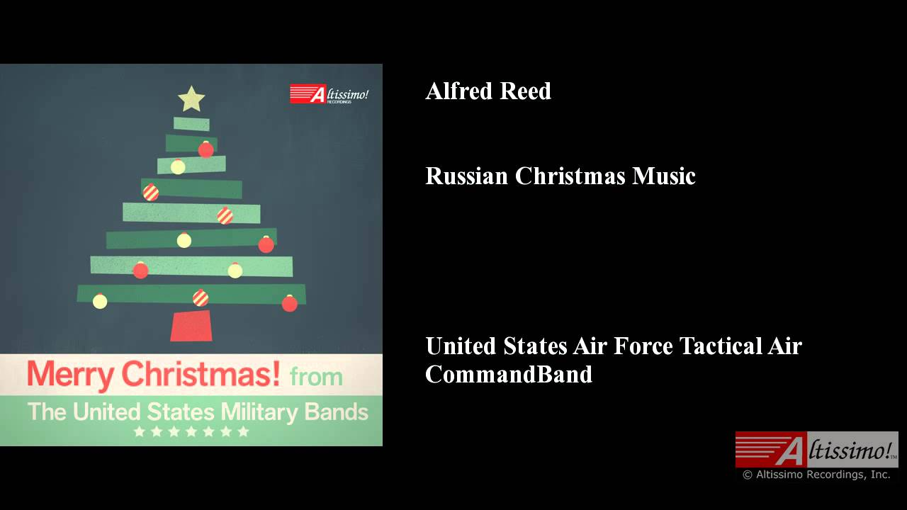 Alfred Reed, Russian Christmas Music - YouTube