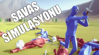 SAVAŞ SİMULASYONU! - TOTALLY ACCURATE BATTLE SIMULATOR!