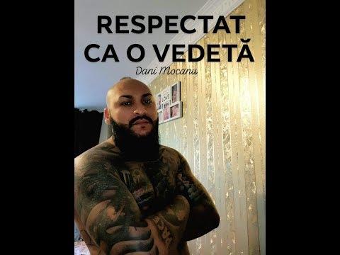 Dani Mocanu - Respectat ca o Vedeta ( pentru fratii Stoica )