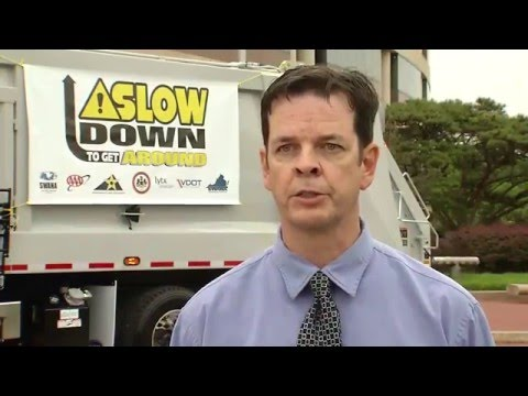 Slow Down To Get Around Solid Waste Management Safety Campaign