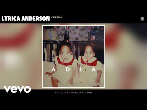 Lyrica Anderson - Curfew (Audio)