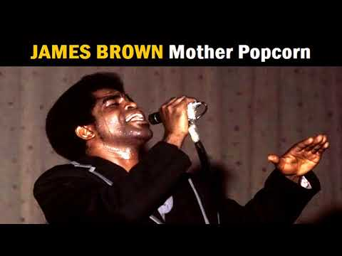 JAMES BROWN Mother Popcorn (1969 concert version)