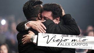 Viejo mío - Alex Campos - Momentos