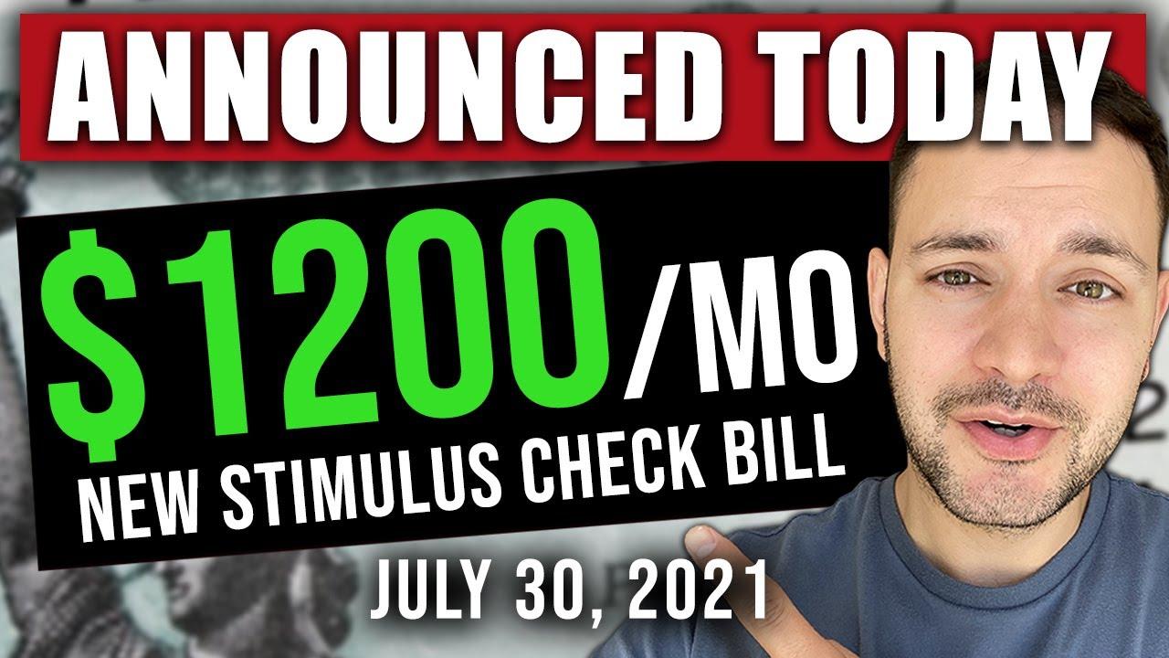 (JUST ANNOUNCED! $1200/MO STIMULUS BILL!) STIMULUS CHECK UPDATE & INFRASTRUCTURE BILL 07/30/2021