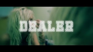 "Dealer - ""Take My Money"" Official Music Video"