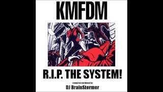 KMFDM - R I P  The System (mixed by DJ BrainStormer)