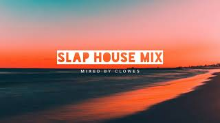 SLAP HOUSE MIX 2021 (MIXED BY CLOWES)