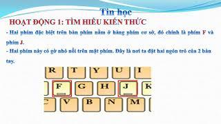 Tin học 3. Chủ đề 22 Tìm hiểu về bàn phím máy tính