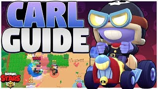 How to Play Carl - Advanced Carl Guide - Brawl Stars