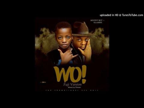 Destiny Boy OLAMIDE – WO!! (Cover)