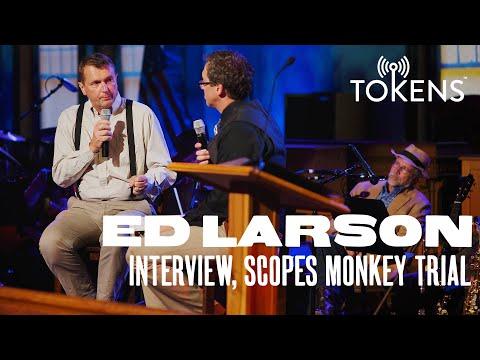 Ed Larson on the Scopes Monkey Trial