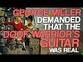 George Miller Demanded That The Doof Warrior's Guitar Was Real (Amazing Practical Effects)