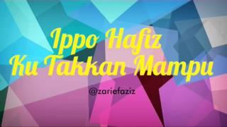 Ippo Hafiz Ku Takkan Mu Slow Teaser Lirik OST Cinta Si Wedding Planner