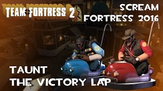 TF2 | The Victory Lap Taunt Showcase! [SCREAM FORTRESS 2016]