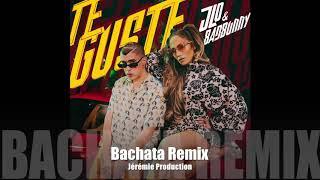 Jennifer Lopez Bad Bunny Te Guste Bachata Remix DJ Jeremie.mp3