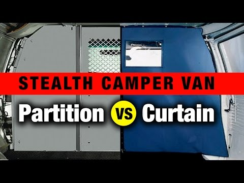 Living in a Stealth Van: Partition vs Curtain