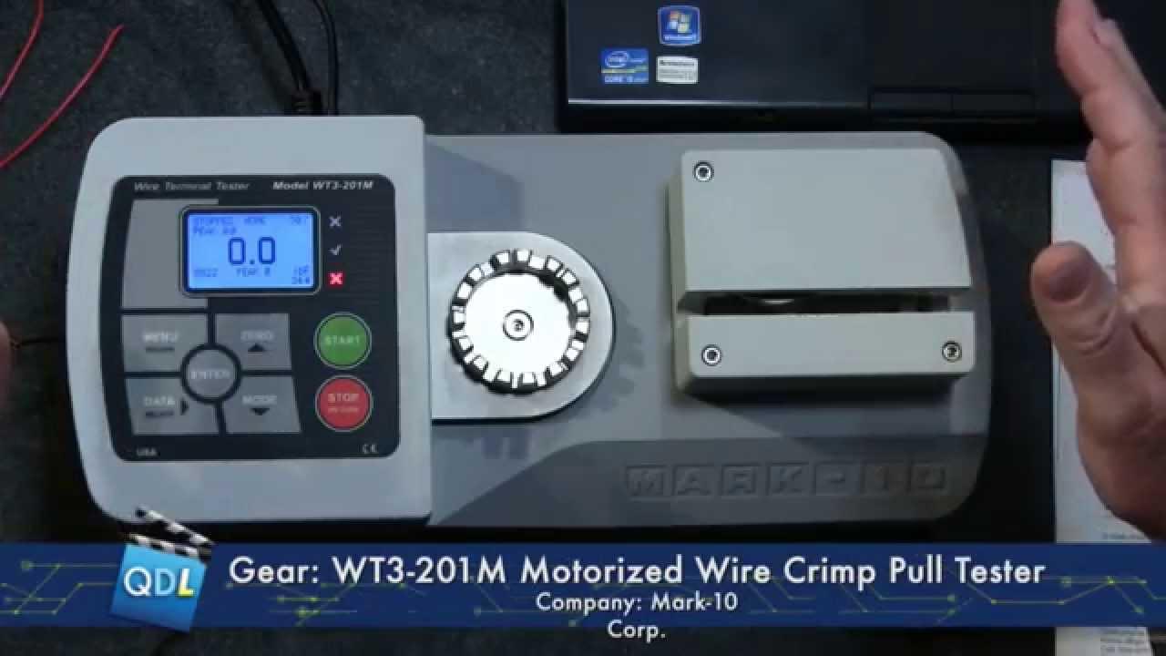 Tech Corner: Mark-10\'s Wire Crimp Pull Tester, model WT3-201M - YouTube