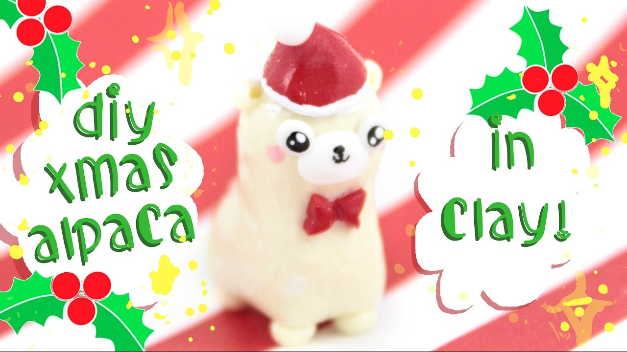 ♡ DIY Xmas Alpaca! - in Polymer Clay! ♡ | Kawaii Friday - YouTube