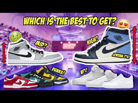 THE BEST CUTS TO GET IN POPULAR SNEAKERS (JORDAN 1's, DUNKS, AIR FORCE 1's)
