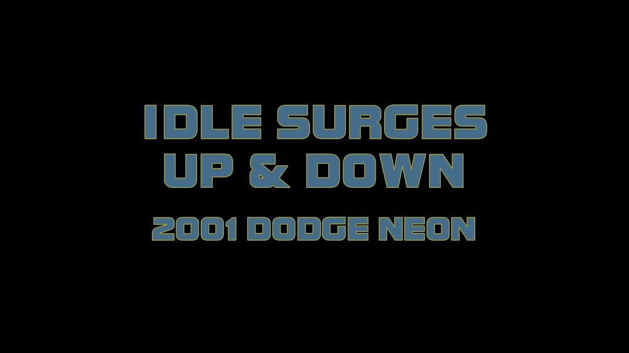 ⭐ 2001 Dodge Neon - How To Fix A Surging Idle - YouTube