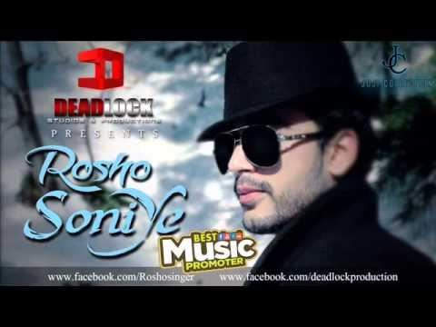 Soniye - Rosho |Exclusive Audio Release| - Pak Music Mela
