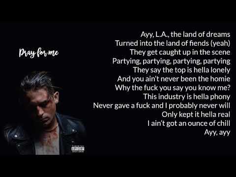 G-Eazy - Pray For Me (Lyrics)